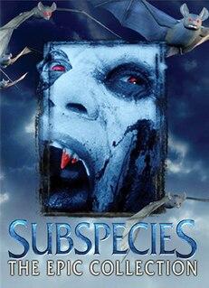 <i>Subspecies</i> (film series) American horror film series