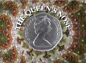 The Queen's Nose (TV series) - The Queen's Nose Title Card