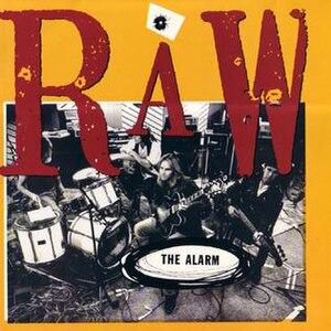 Raw (The Alarm album) - Image: The Alarm Raw