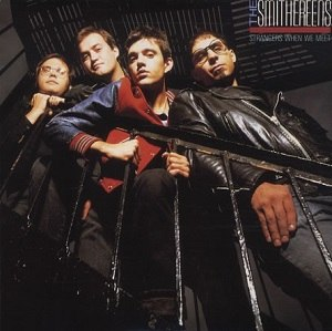 Strangers When We Meet (The Smithereens song) - Image: The Smithereens Strangers When We Meet