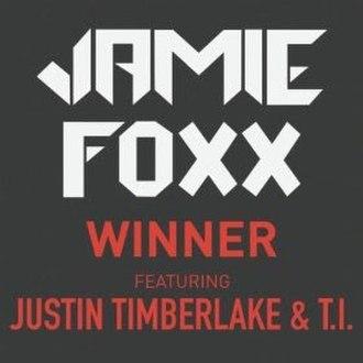 Winner (Jamie Foxx song) - Image: Winner official cover
