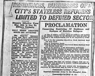 """Shanghai Ghetto - """"Residences, Businesses of City's Stateless Refugess Limited to Restricted Sector"""". (Shanghai Herald newspaper, February 18, 1943)"""