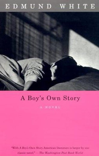 Edmund White - A Boy's Own Story book cover