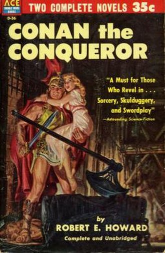 Ace Books - Ace Double D-36, Robert E. Howard's Conan the Conqueror. The novel on the reverse side was Leigh Brackett's The Sword of Rhiannon. Cover by Norman Saunders.