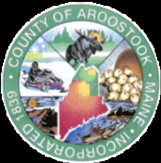 Aroostook County, Maine - Image: Aroostook County, Maine seal