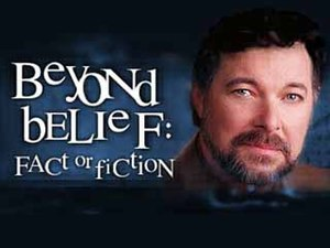 Beyond Belief: Fact or Fiction - Image: Beyond belief fact or fiction