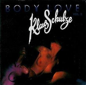 Body Love Vol. 2 - Image: Body Love Vol 2 Klaus Schulze Album