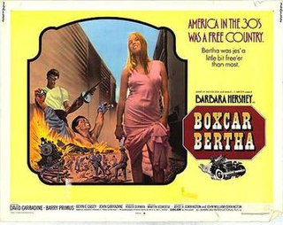 <i>Boxcar Bertha</i> 1972 film by Martin Scorsese