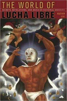 Cover - The World of Lucha Libre.jpg