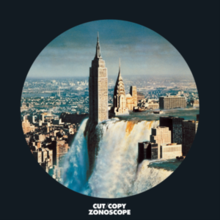Cut Copy - Zonoscope.png