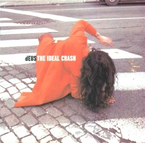 The Ideal Crash - Image: DEUS The Ideal Crash