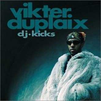 DJ-Kicks: Vikter Duplaix - Image: DJ Kicks Vikter Duplaix