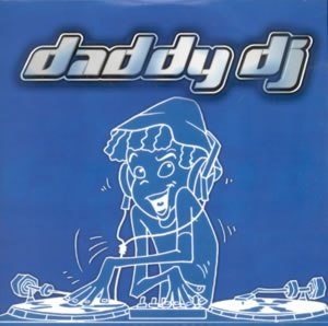 Daddy DJ (song) - Image: Daddy DJ