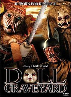 <i>Doll Graveyard</i> 2005 film by Charles Band