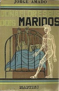 <i>Dona Flor and Her Two Husbands</i> (novel) Novel by the Brazilian writer Jorge Amado