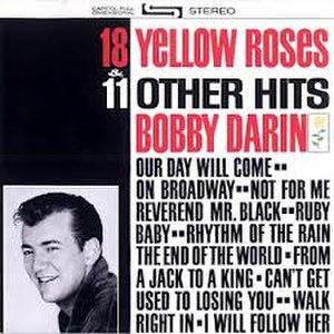 18 Yellow Roses - Image: Eighteen Yellow Roses Bobby Darin
