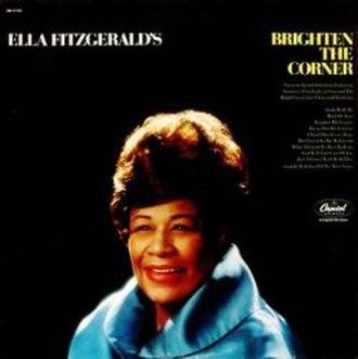 Brighten the Corner - Image: Ella Fitzgerald Brighten The Corner