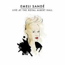 live at the royal albert hall emeli sand album wikipedia. Black Bedroom Furniture Sets. Home Design Ideas