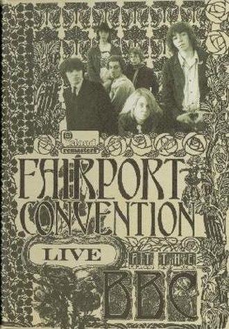 Live at the BBC (Fairport Convention album) - Image: Fairport Live BBC