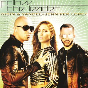 Follow the Leader (Wisin & Yandel song) - Image: Follow the Leader (Wisin & Yandel song)