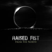From the North (Raised Fist album) (Front Cover).png