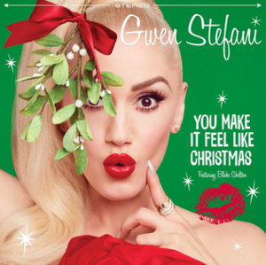 "You Make It Feel Like Christmas (song) - Image: Gwen Stefani ""You Make It Feel Like Christmas"""