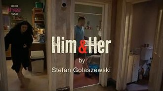 Him & Her - Opening title