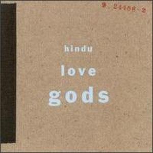 Hindu Love Gods (album) - Image: Hindu Love Gods Hindu Love Gods