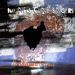 Instrumentals (Nels Cline Singers album) - Image: Instrumentals (Nels Cline Singers album)