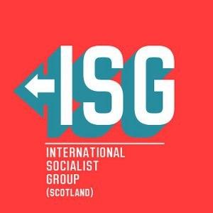 International Socialist Group (Scotland) - International Socialist Group (Scotland)