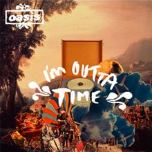 Image result for oasis i'm outta time