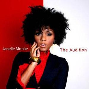 The Audition (album) - Image: Janelle Monáe The Audition (Album Cover)