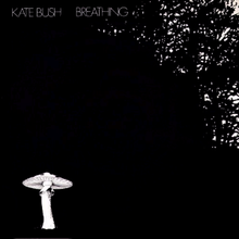 Breathing (Kate Bush song) - Wikipedia