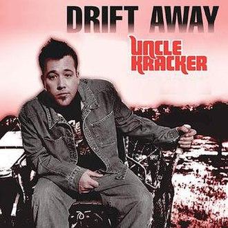 Drift Away - Image: Kracker Drift Away cd single