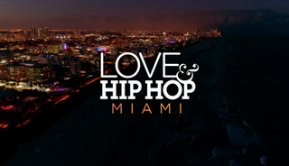 <i>Love & Hip Hop: Miami</i> the fourth installment of the Love & Hip Hop reality television franchise