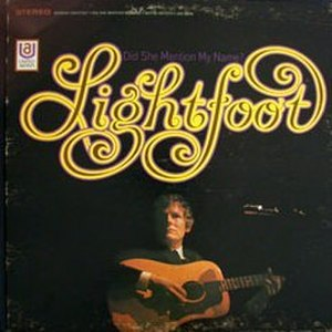 Did She Mention My Name? - Image: Lightfoot did she mention my name