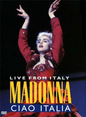 Ciao Italia: Live from Italy - Image: Madonna Ciao Italia