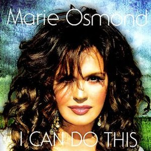 I Can Do This - Image: Marie Osmond I Can Do This Album Cover