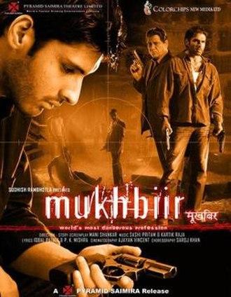 Mukhbiir - Promotional poster