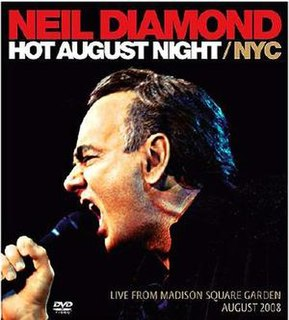 <i>Hot August Night/NYC: Live from Madison Square Garden</i> 2009 live album by Neil Diamond
