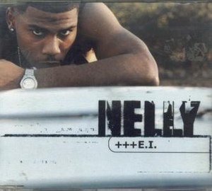 E.I. (song) - Image: Nelly EI CD cover