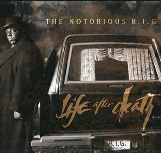 <i>Life After Death</i> 1997 studio album by The Notorious B.I.G.