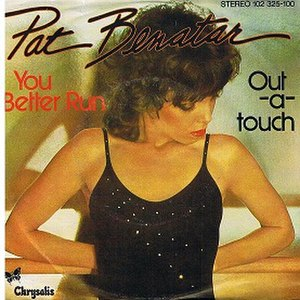 You Better Run - Image: Pat Benatar You Better Run