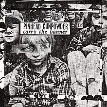 Pinhead Gunpowder - Carry the Banner.jpg