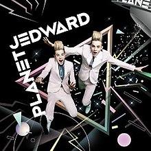Planet Jedward - Wikipedia