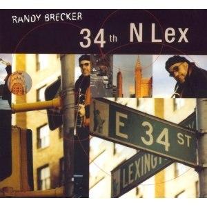 34th N Lex - Image: Randy Brecker 34th N Lex cover