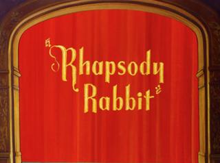 <i>Rhapsody Rabbit</i> 1946 film by Friz Freleng