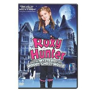 Roxy Hunter and the Mystery of the Moody Ghost - DVD cover
