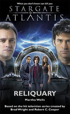 Stargate literature - Cover of the novel Stargate Atlantis: Reliquary by Martha Wells