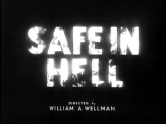 Safe in Hell - Title card for the film